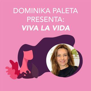 Dominika Paleta presenta Viva la vida