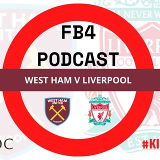 Liverpool Bash West Ham | FB4 Podcast