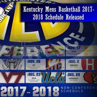 Kentucky Men's Basketball 2017-2018 Schedule Released