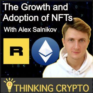 Rairble Co-Founder Alex Salnikov Interview - NFTs, Rarible Protocol, Ethereum Gas Fees, Visa Cryptopunk NFT