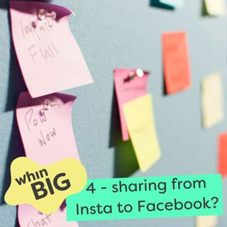 4 - Facebook and Instagram - should I cross-post everything?