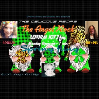 """The Angel Rock With Lorilei Potvin"""" joining up with The-Del of 'The Delicious Recipe'  TONIGHT  guest Varla Ventu"""