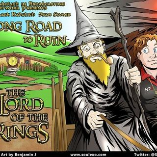 Long Road to Ruin: The Lord of the Rings