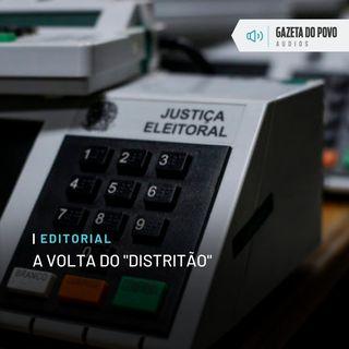"""Editorial: A volta do """"distritão"""""""