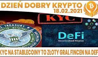 #DDK Part 2   18.02.2021    FINCEN MA SPOSÓB NA DEFI - KYC NA STABLECOINY ? BILL GATES O BTC? NVIDIA - CHIP POD KRYPTO?