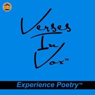 Verses In Vox   Experience Poetry
