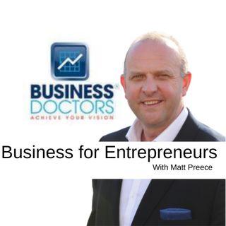 Business for Entrepreneurs with Matt Preece