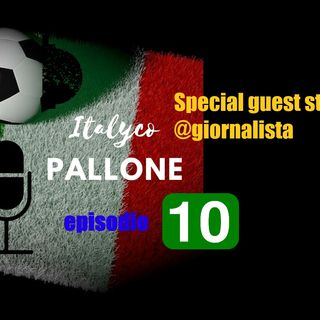 Episodio 10 - Special Guest Star @giornalista (from Scorum)