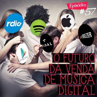Troca o Disco #57: O futuro da venda de música digital