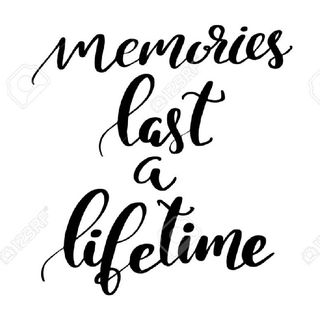 Memories Last A Lifetime