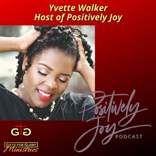 Yvette Walker Positively Joy