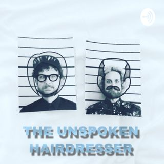 The Unspoken Hairdresser