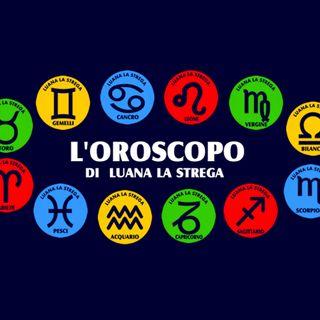 Oroscopo e previsioni con Luana La Strega
