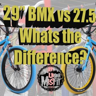 "29"" BMX vs 27.5"" How to Choose?"