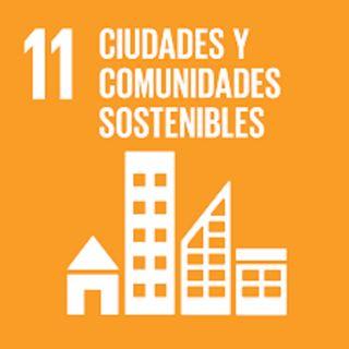 11. Ciudades y desarrollo sostenible