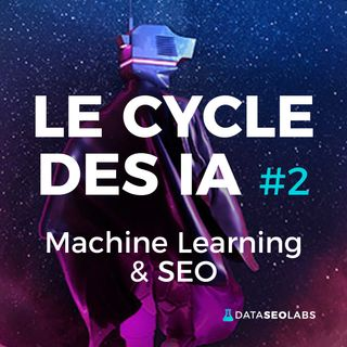 #2 - Machine Learning et SEO
