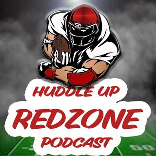 Huddle Up RedZone Podcast