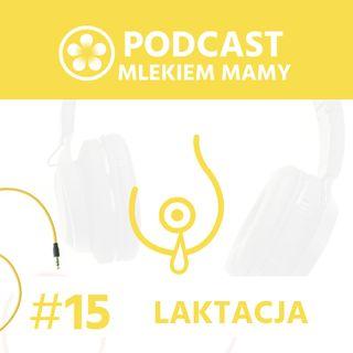 Podcast Mlekiem Mamy #15 – Co ze mnie za matka?!