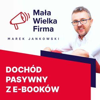 318: Dochód pasywny ze‑booków – Justyna Świetlicka