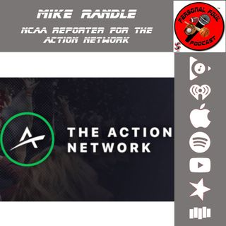 Mike Randle, NCAA Reporter for The Action Network