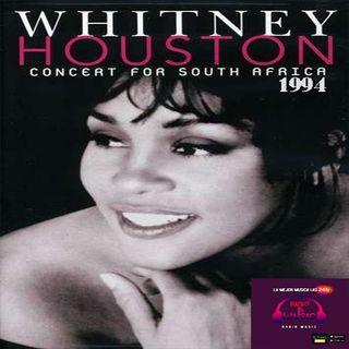 03 - Especial de Whitney Houston Concert for South Africa 1994 (Emitido 04.06.21)