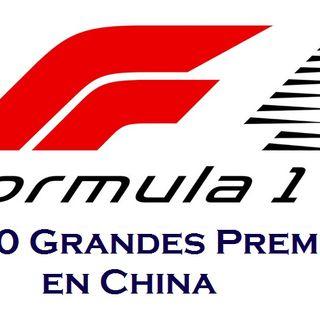 La Fórmula 1 llega a 1000 Grandes Premios en China.Informe de Miller Hernández (Bogotá)