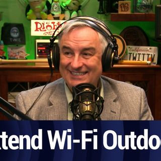 Extending Wi-Fi Outdoors | TWiT Bits