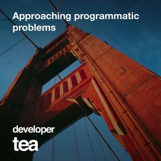 10: Approaching Programmatic Problems