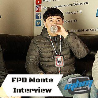 FBP Monte x FBP Zay Interview Talk Hit Singles My Slime & Talk My Sit - Mile High Minute