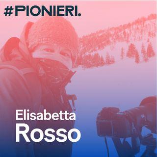 #Pionieri.04 - Elisabetta Rosso - L'arte della fotografia e paesaggi d'Islanda