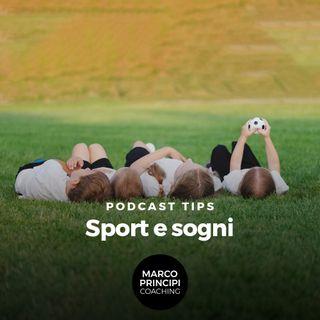 """Podcast Tips""""Sport e sogni"""""""