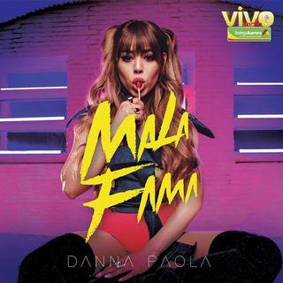 MALA FAMA  (remix) Danna Paola