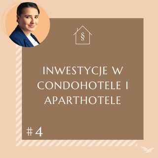Prawna (Po)sesja #4 inwestycje w condohotele i aparthotele.