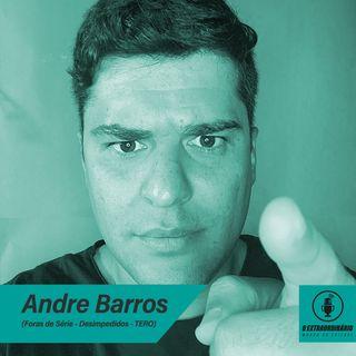 #11 - A ENGENHARIA POR TRÁS DA COMUNICAÇÃO feat. André Barros (Foras de Série)