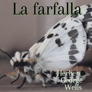 La farfalla - Herbert George Wells