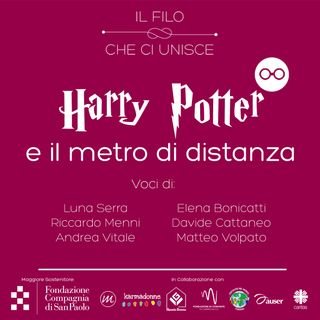 H. Potter e il Metro di Distanza - Il Filo che Ci Unisce