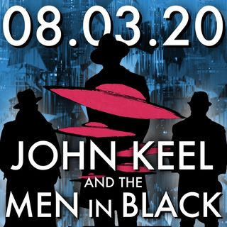 John Keel and the Men in Black | MHP 08.03.20.