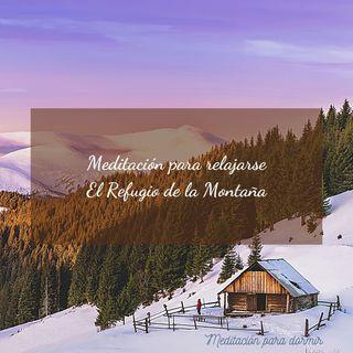 21. Meditación guiada para dormir: El Refugio de la Montaña y cuento La vasija agrietada