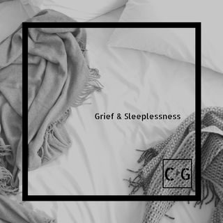 Grief and Sleeplessness: A 3AM Story