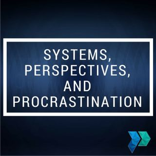 Systems, Perspectives, and Procrastination: Business Coach John Barron's Advice for Entrepreneurs [Episode 4]