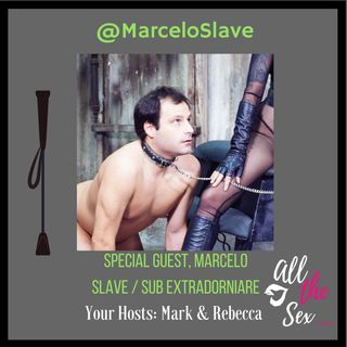 BDSM Sub/Slave, The Award Winning Marcelo!!