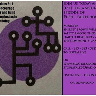 PUSH FAITH HOUSE MINISTRIES with MINISTER SHIRLEY BROWN