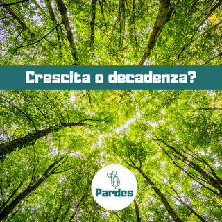 Crescita o Decadenza? 🌳 PARDES 🎙 090f