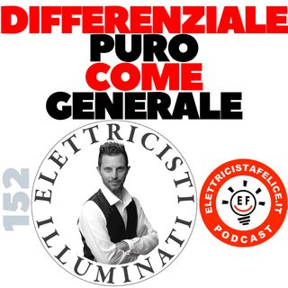 152 Il differenziale puro come generale è da galera?