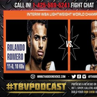 ☎️Rolly Rolando Romero vs. Jackson Marinez, Vacant WBA interim lightweight title🔥Live Fight Chat🥊
