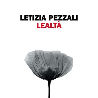 "Letizia Pezzali ""Lealtà"""