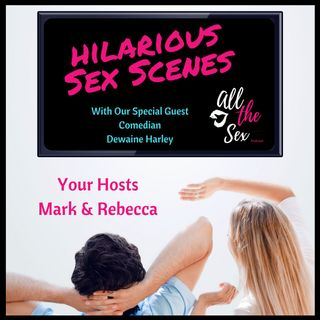 Hilarious Sex Scenes With Special Guest Dewaine Harley