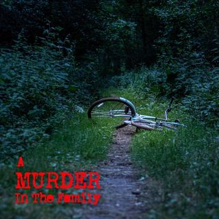 Episode 3 - A Murder in the Family