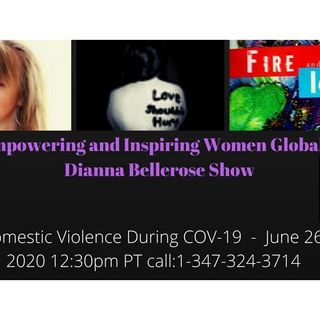 Empowering and Inspiring Women Globally - Domestic Violence During COV-19