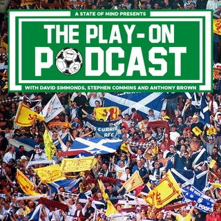 The Play-On Podcast - Scotland end their 22-year hoodoo
